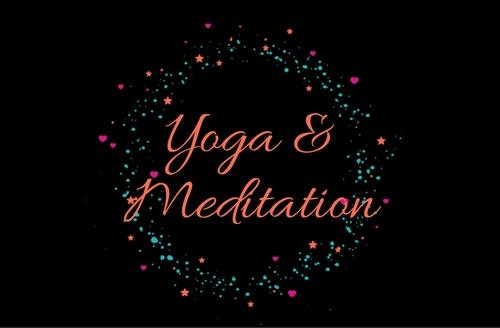 Yoga & Meditations